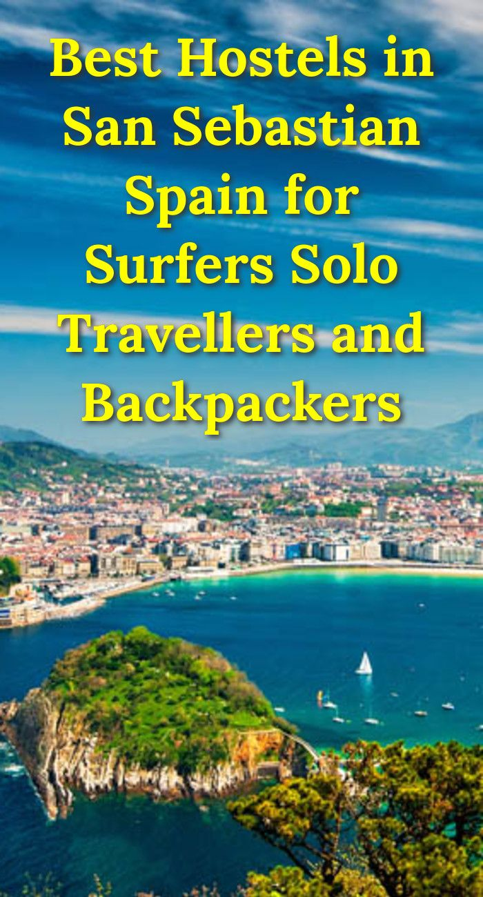 Best Hostels in San Sebastian, Spain for Surfers, Solo Travellers, and Backpackers: San Sebastian is in the Basque Country in Spain. It's…