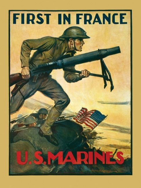 """American poster, 1917: """"First in France"""" Unless you count all the other countries who had already fought there."""