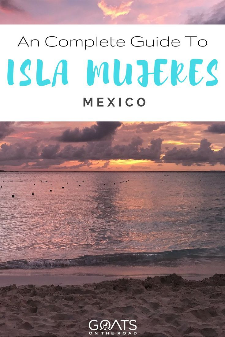 Complete Guide To Isla Mujeres Mexico | Best Mexican Islands | Cancun Travel Tips | How To Get To Isla Mujeres | Best Mexican Beaches | Where To Eat | Where To Stay | What To Do in Isla Mujeres | Playa Norte | Best Places In Mexico | Yucatan Peninsula | Quintana Roo | #mexico #islamujeres #mexicotravel #cancun #visitmexico #mexicobeaches #excitingdestinations #honeymoon #nextvacation #mexicoitinerary