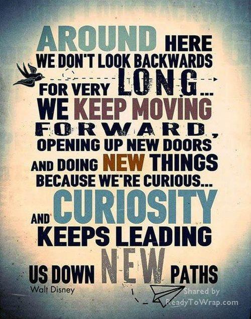 Thank you Walt Disney!: Disney Quotes, Walt Disney, Waltdisney, Inspiration, Paths, Movingforward, Moveforward, Keep Moving Forward, Living