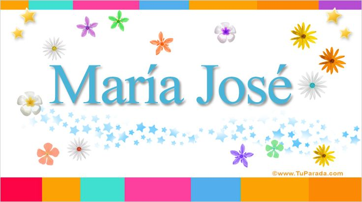 María José, significado de María José, nombre María José, origen y significado de María José, nombres para bebés. Origen de mi nombre María José, qué significa mi nombre María José.