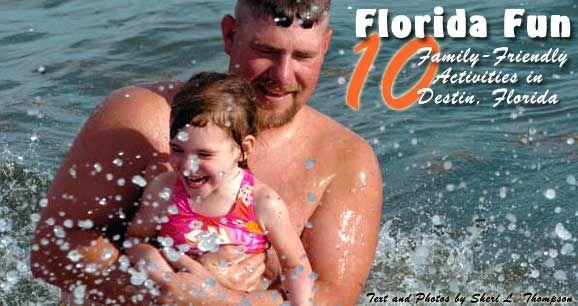 Florida Fun: 10 Family-Friendly Activities in Destin, Florida