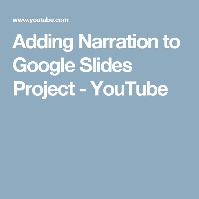 how to add narration to google slides