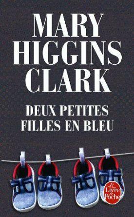 Deux petites filles en bleu: Mary Higgins Clark: