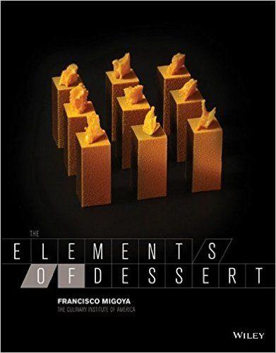 The Elements of Dessert: Francisco J. Migoya