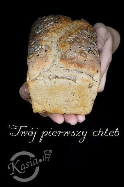Jak upiec pierwszy chleb