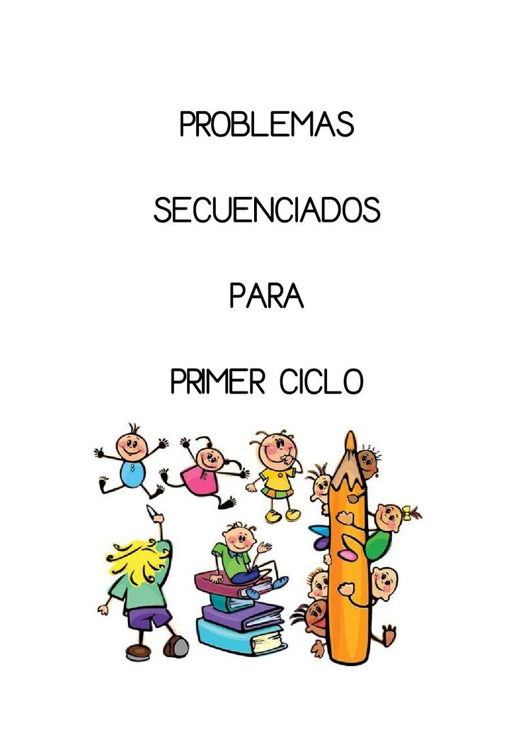 Problemas secuenciados 1er ciclo  474 problemas secuenciados para Primer Ciclo de Primaria. sumas, restas y operaciones combinadas.