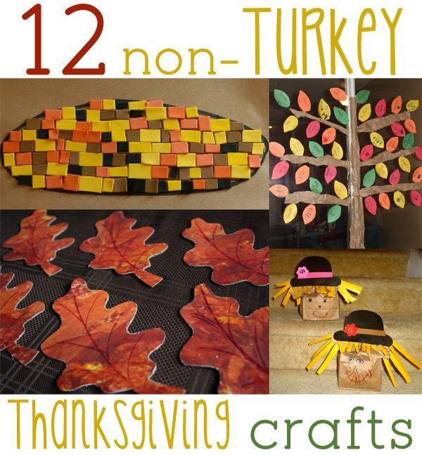 NON-turkey ideas for Thanksgiving - 12 crafts for the kids to make