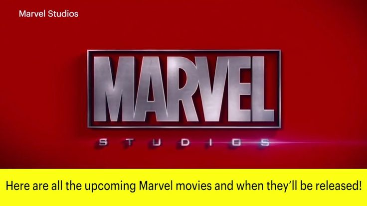 Here Is Every Marvel Movie Coming Out Before 2020