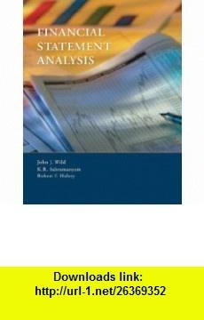 Financial Statement Analysis (9780073100234) John J Wild, K. R. Subramanyam, Robert F. Halsey , ISBN-10: 0073100234  , ISBN-13: 978-0073100234 ,  , tutorials , pdf , ebook , torrent , downloads , rapidshare , filesonic , hotfile , megaupload , fileserve