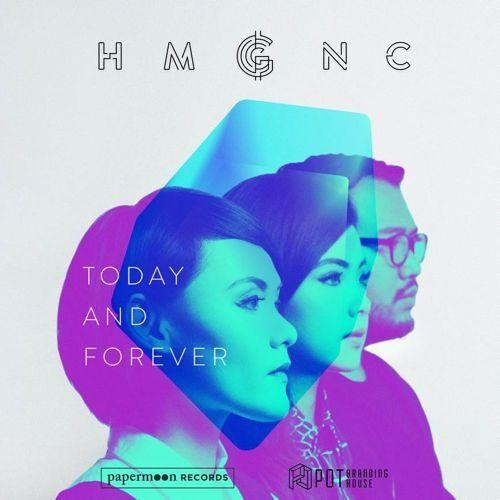 HMGNC - Today & Forever (Random Remix)