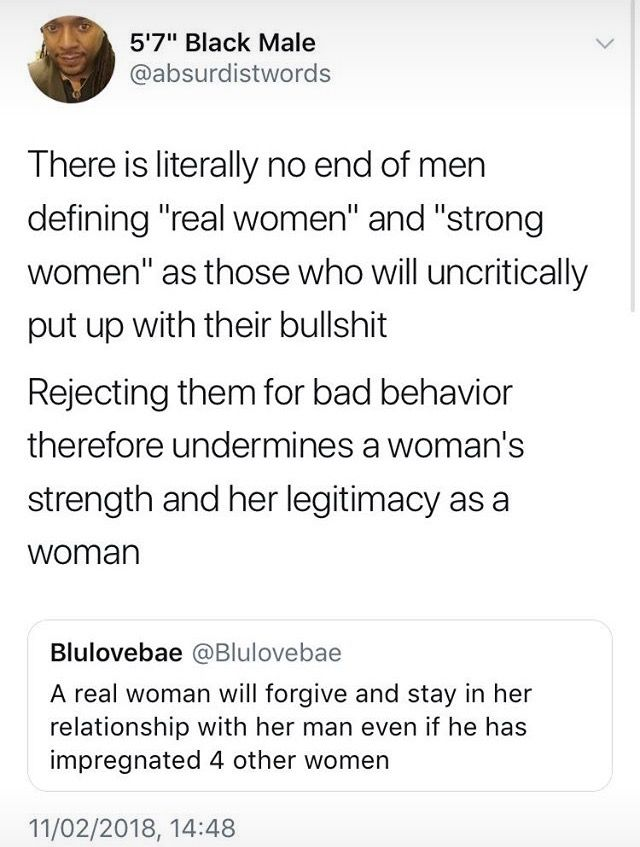 OKAY WHAT. NO. THATS NOT A REAL MAN. A REAL MAN WILL STAY FUCKIN LOYAL TO HIS WOMAN EVEN IF HE CAN CHEAT AND GET AWAY WITH IT. OKAY.