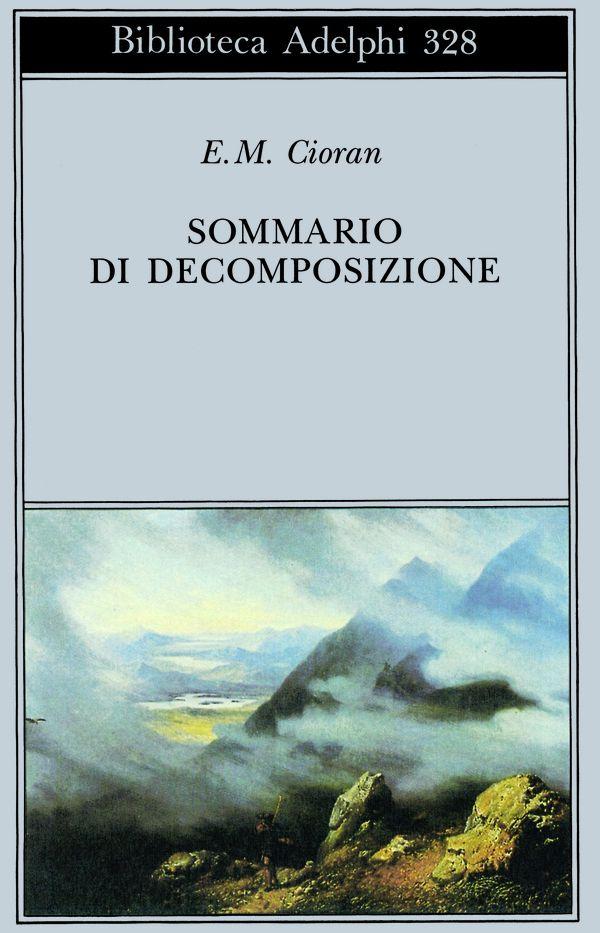 25 Sommario di decomposizione - E.M. Cioran