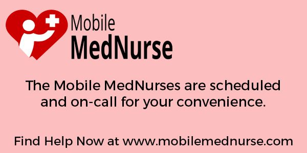 The Mobile Mednurses Are Scheduled And On Call For Your