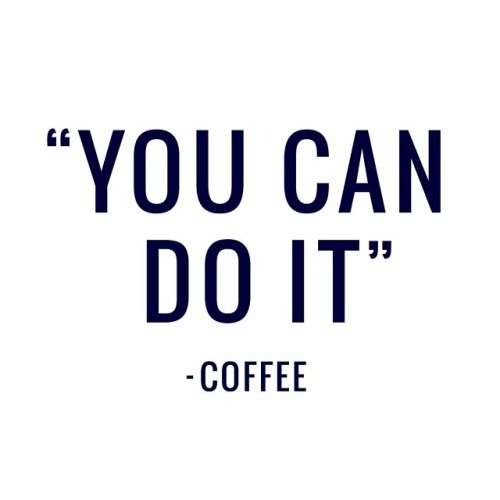 you can do it | #wordstoliveby