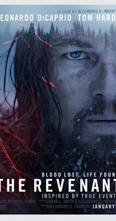 Directed by Alejandro González Iñárritu.  With Leonardo DiCaprio, Tom Hardy, Will Poulter, Domhnall Gleeson. A frontiersman named Hugh Glass on a fur trading expedition in the 1820s is on a quest for survival after being brutally mauled by a bear.