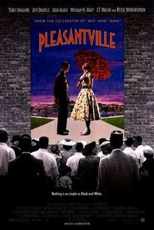 Pleasantville (1998) Toy Maguire, Reese Witherspoon, Jeff Daniels, Joan Allen, William H Macy