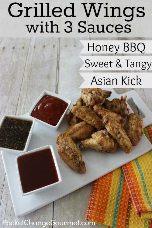 Grilled Wings with Three Sauces: Recipes on PocketChangeGourmet.com