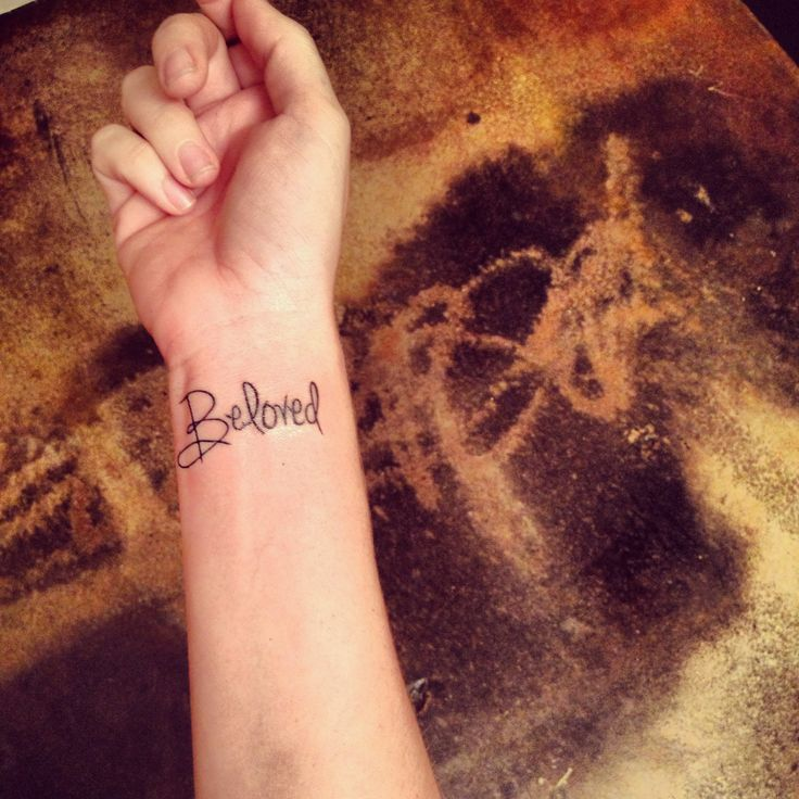 I really like beloved tattoos...