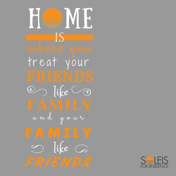 #Home is where you treat your friends like family and your family like friends. #quote #soleis #realestate #forsale #lignano #italy
