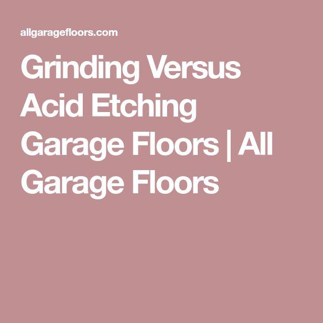 Grinding Versus Acid Etching Garage Floors | All Garage Floors
