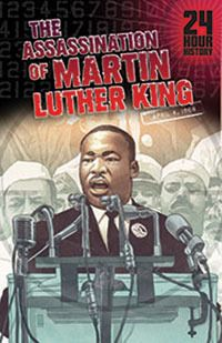 The Assassination of Martin Luther King, Jr : April 4, 1968 - Terry Collins.