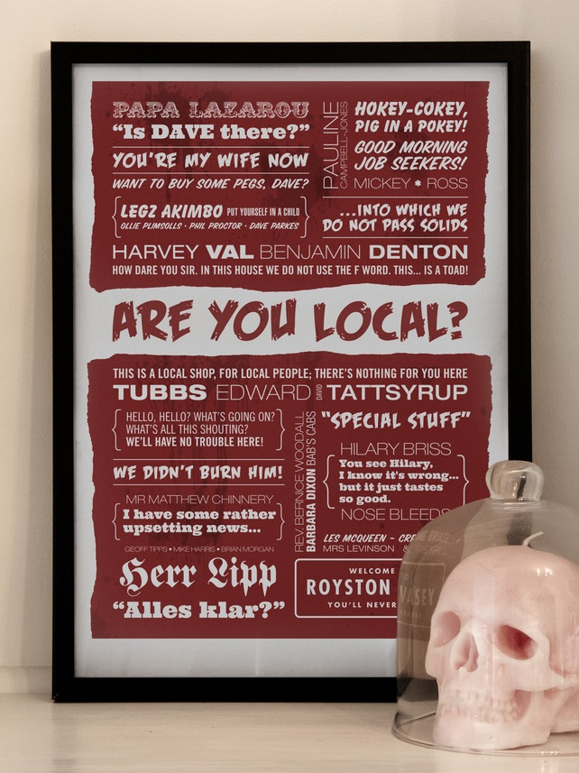 ARE YOU LOCAL? - A2 The League of Gentlemen Typographic Print £32.00