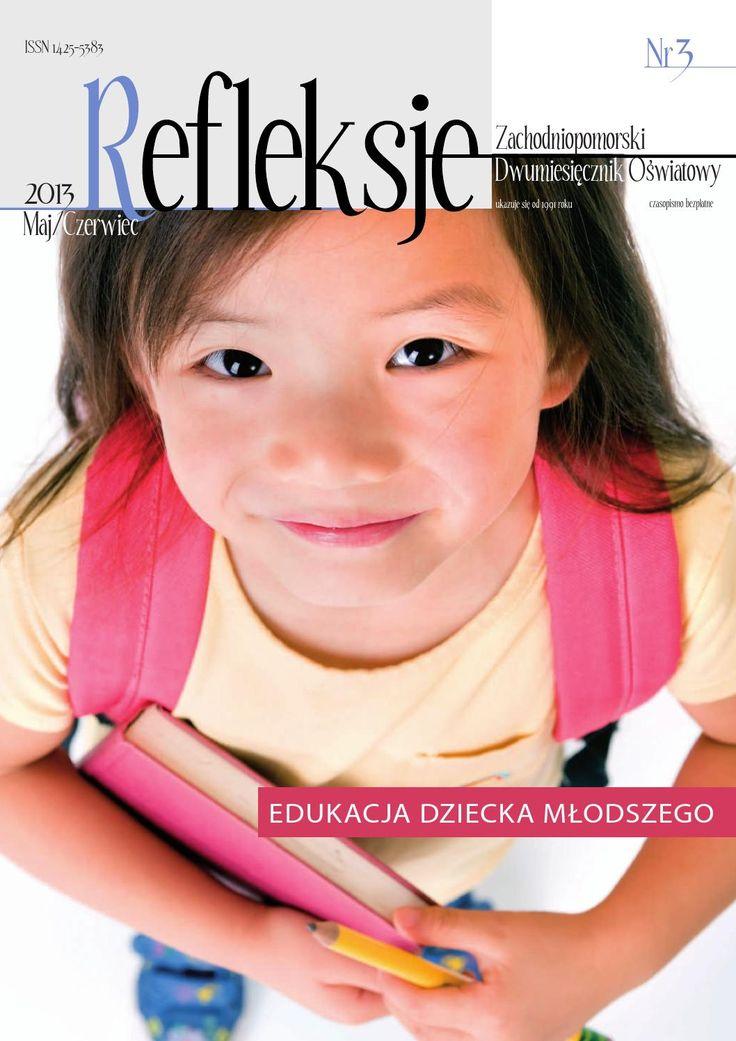 Refleksje 3/2013. Edukacja dziecka młodszego