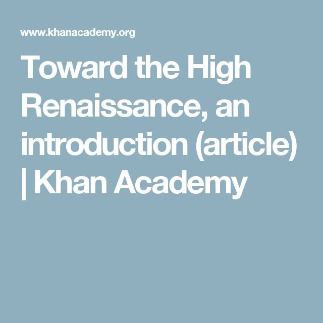 Toward the High Renaissance, an introduction (article) | Khan Academy