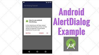 In this tutorial you will learn about Android AlertDialog and how to fully utilize it's features to build better experience for your user.