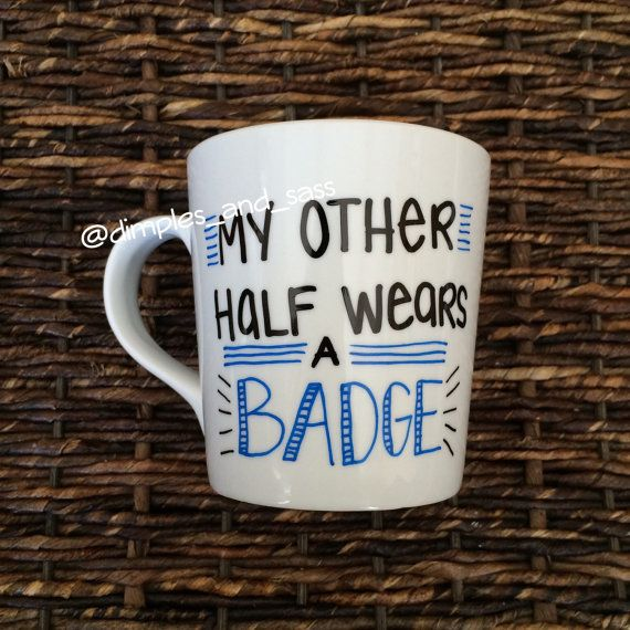 My Other Half Wears a Badge Mug for Police by DimplesAndSass