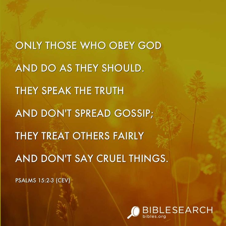 Sometimes the truth hurts...You can either accept it and get over it or you can wine about it to EVERYONE  Psalms 15:2-3
