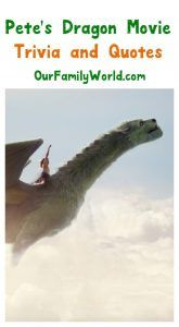 Petes Dragon Movie Trivia and Quotes