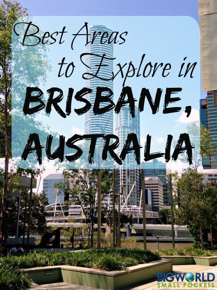 Love this Greatest Areas to Discover in Brisbane, Australia - Massive World Small Pockets