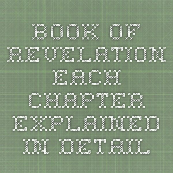 Book of Revelation - Each chapter explained in detail