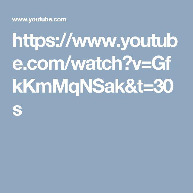https://www.youtube.com/watch?v=GfkKmMqNSak&t=30s