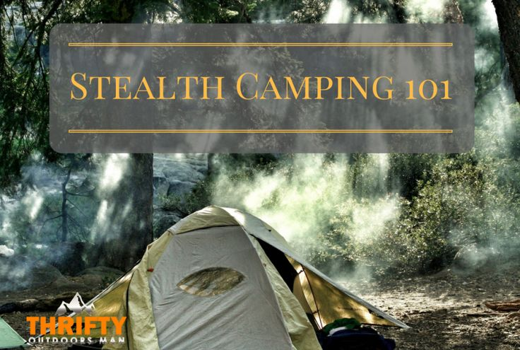 Stealth Camping 101