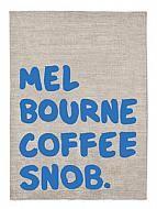Kitchen : Melbourne Coffee Snob Tea Towel