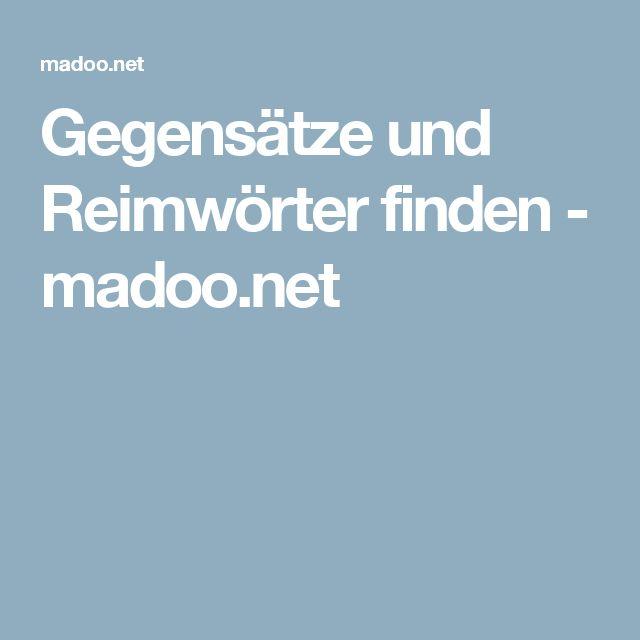 Gegensätze und Reimwörter finden - madoo.net