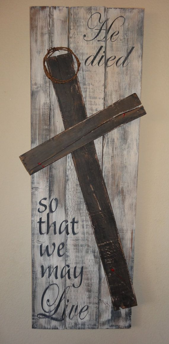 He died so that we may Live~Rustic hand painted Easter sign  Distressed black lettering on distressed cream background with brown & black