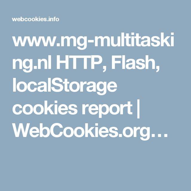 www.mg-multitasking.nl HTTP, Flash, localStorage cookies report | WebCookies.org…
