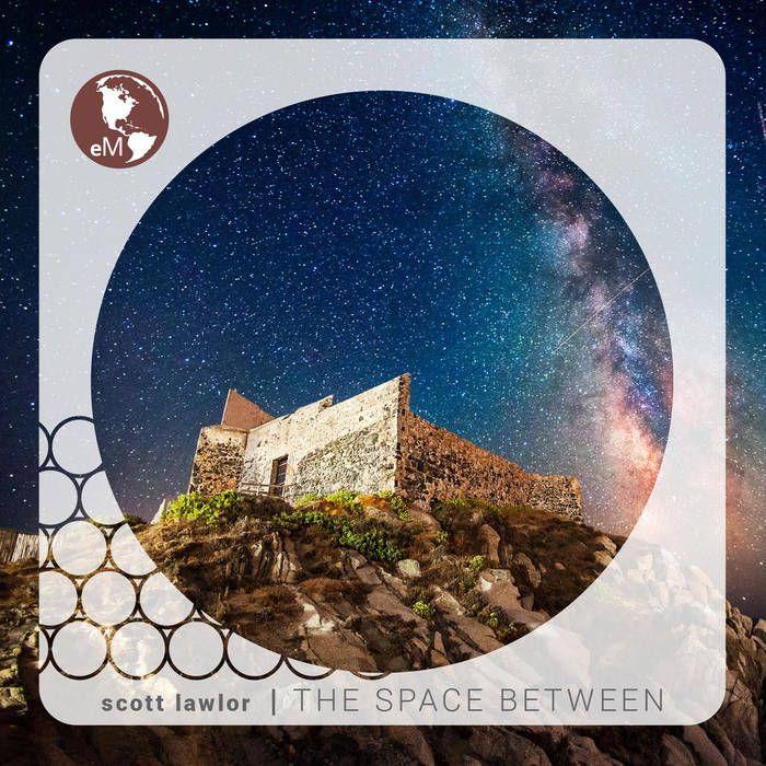 The Space Between | earthMANTRA
