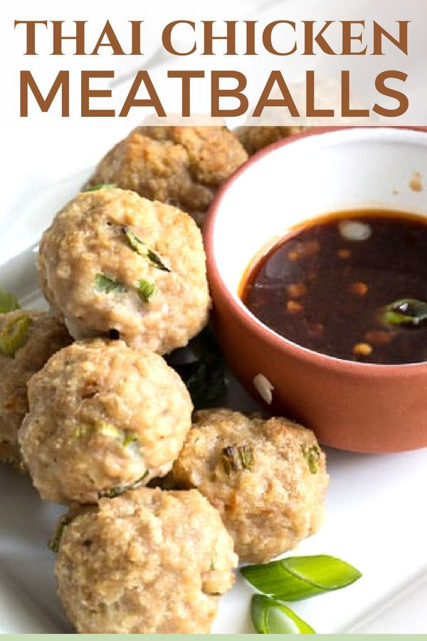 Perfect Bite Sized Appetizer Thai Chicken Meatballs Are Your Go To