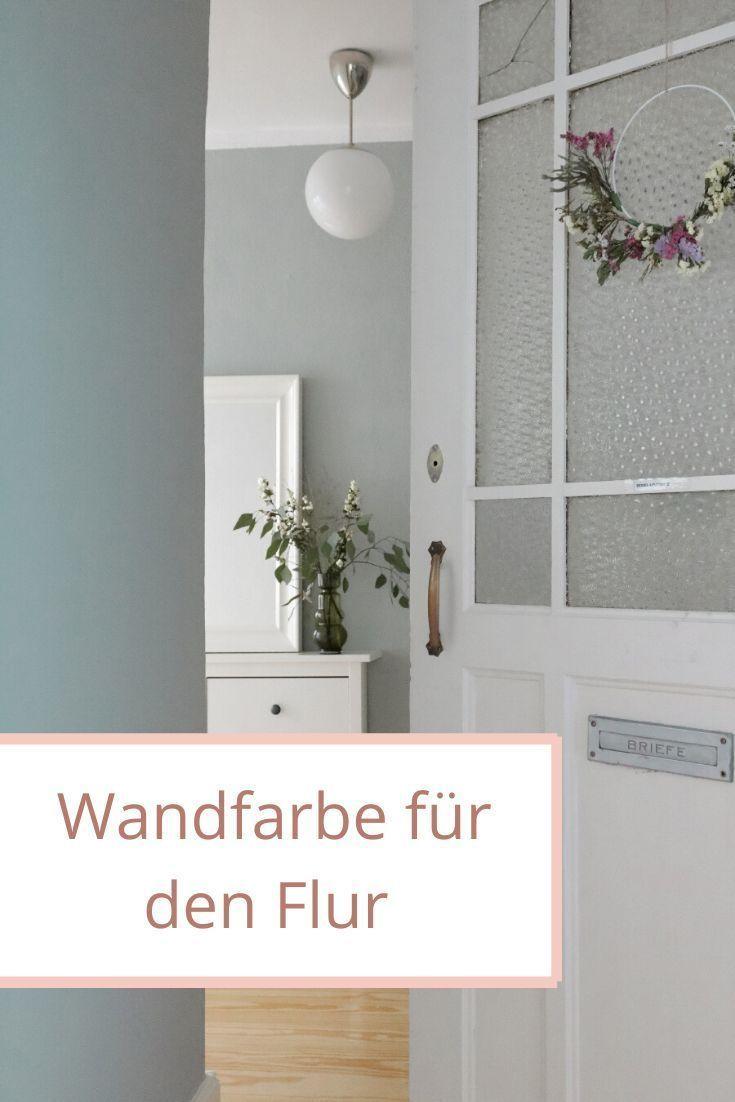 Welche Ist Die Beste Wandfarbe Im Flur Wohnklamotte In 2020 Beste Wandfarbe Wandfarbe Schoner Wohnen Wandfarbe