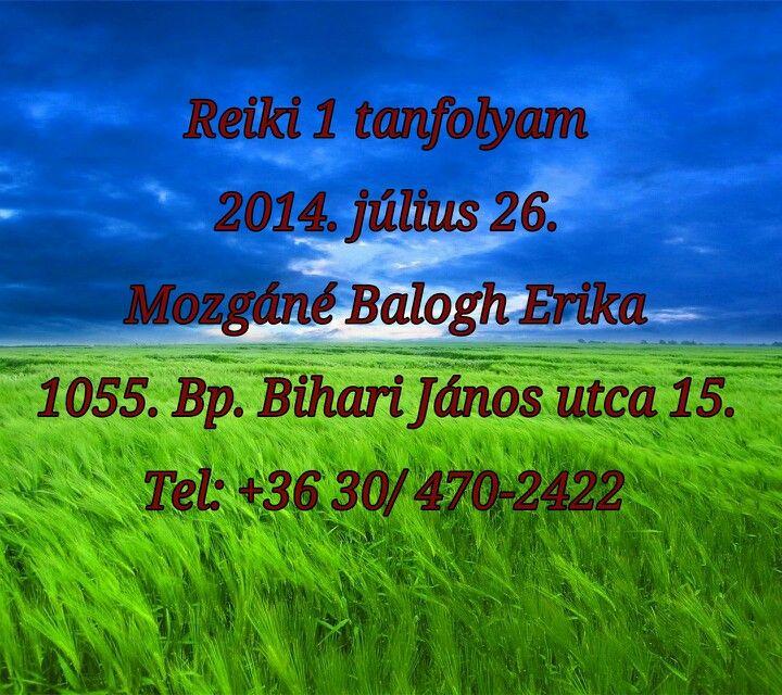 Reiki 1 tanfolyam most hétvégén a belvárosban! Jelentkezz, hogy kezedbe vedd az egészséged és az életed. 2014. július 26-án lehetőséged nyílik elsajátítani a Reiki módszereit. Jelentkezz a +36 30/ 470-2422-es telefonszámon most, hogy biztos helyed legyen a tanfolyamon! http://www.reikitanarok.hu/index.php/reiki-tanfolyami-idopontok