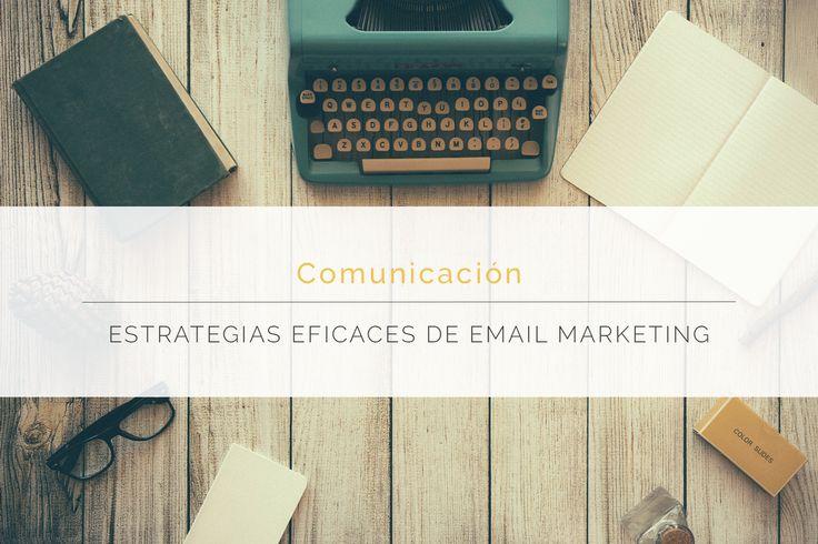TIPS básicos para trabajar tu base de datos y establecer una estrategia eficaz de email marketing. Porque señores, el correo electrónico, contra todo pronóstico, sigue más vivo que nunca.