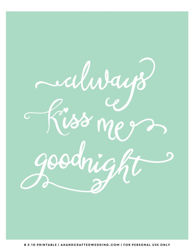 free-mint-printable-always-kiss-me-goodnight-ahandcraftedwedding.png (2550×3300)