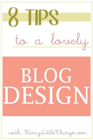 8 tips to a lovely blog design by @AimeeAnchored