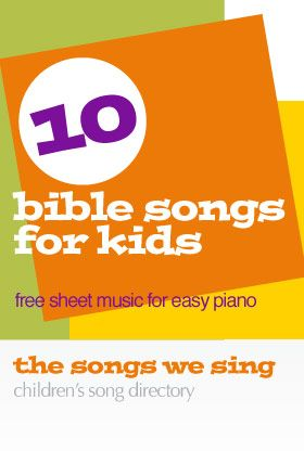 bible songs for kids free easy piano sheet music httpsthesongswesing - Kids Images Free