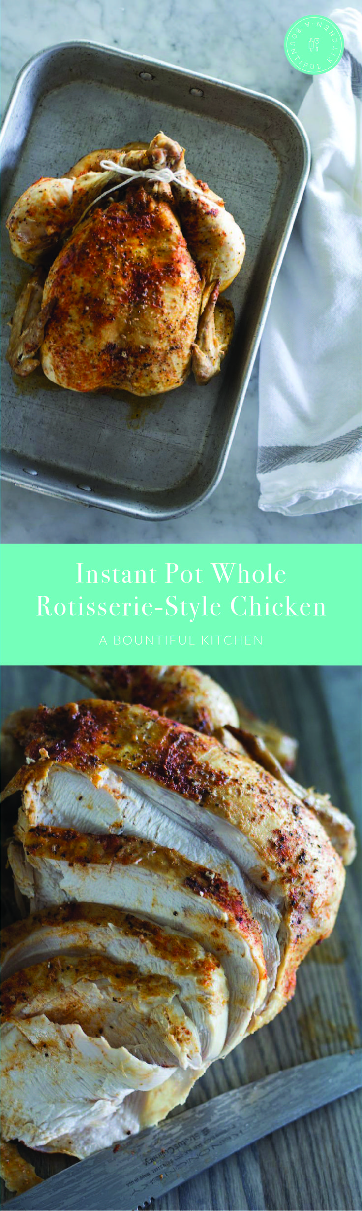A Bountiful Kitchen: The Instant Pot is your ticket to easy home cooked rotisserie chicken! This recipe for Instant Pot Whole Rotisserie-Style Chicken will be your new go-to recipe for roasting moist and tender chicken right in your home. #instantpot #rotisseriechicken #easy #dinner #holidaycooking